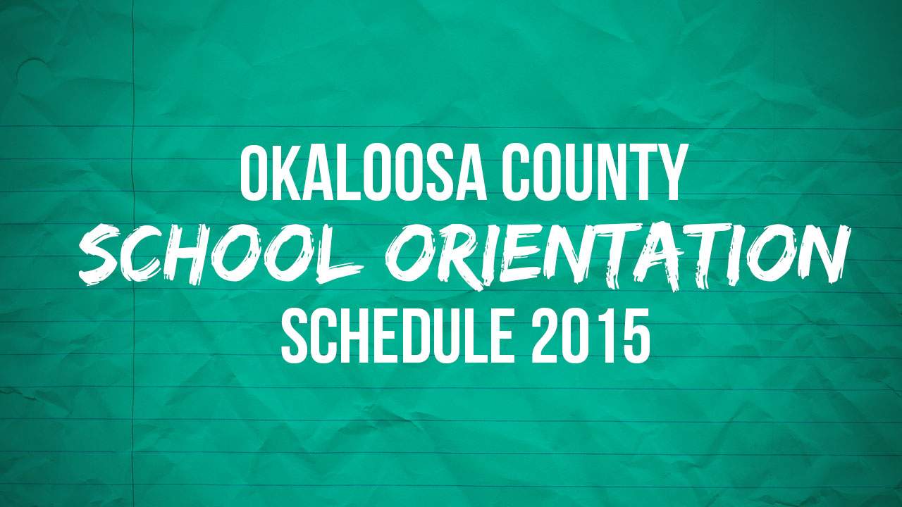 okaloosa-county-school-orientation