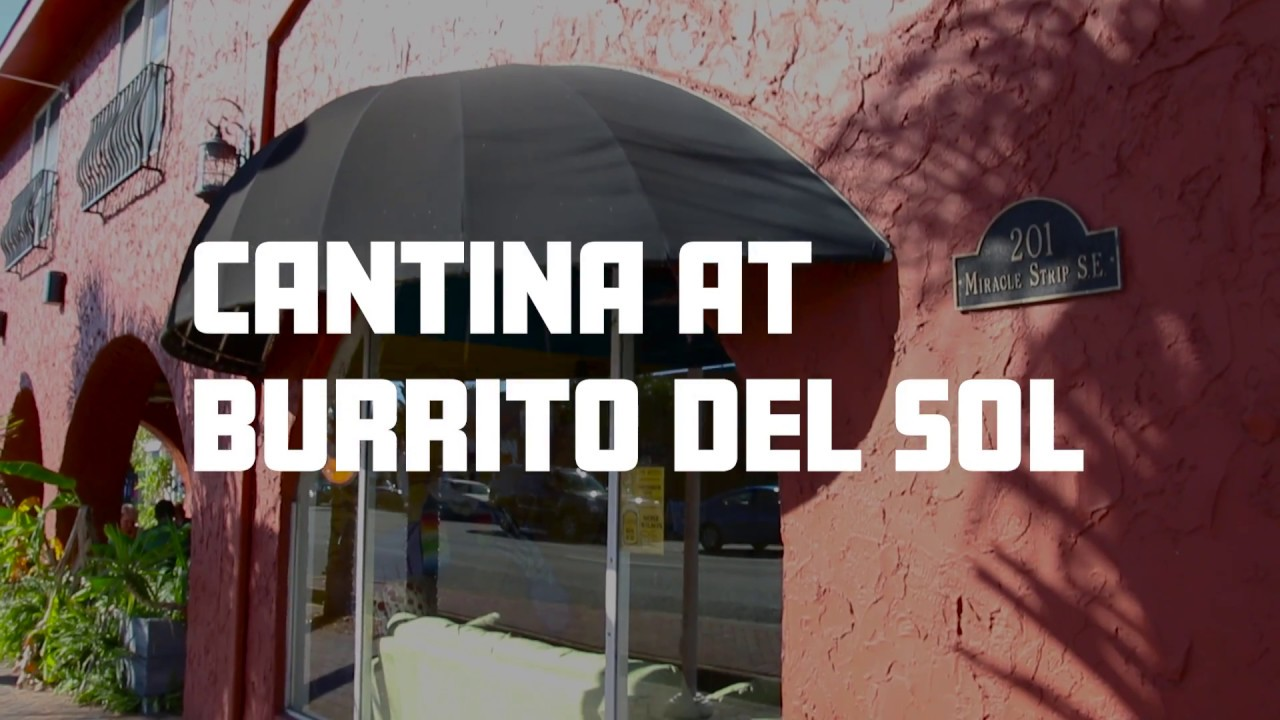 Cantina at Burrito Del Sol in Fort Walton Beach is NOW OPEN!